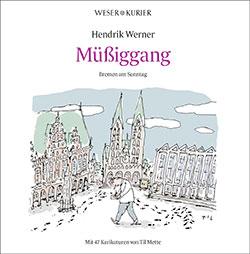 Muessiggang wk|m,anufaktur Hendrik Werner Til Mette